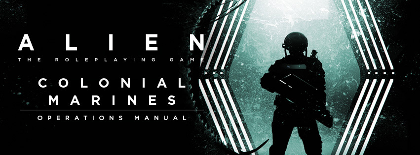 ALIEN RPG Colonial Marines Operations Manual Banner